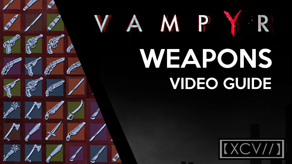 vampyr weapons guide melee off hand firearms agoxen