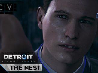 Detroit: Become Human The Nest Walkthrough