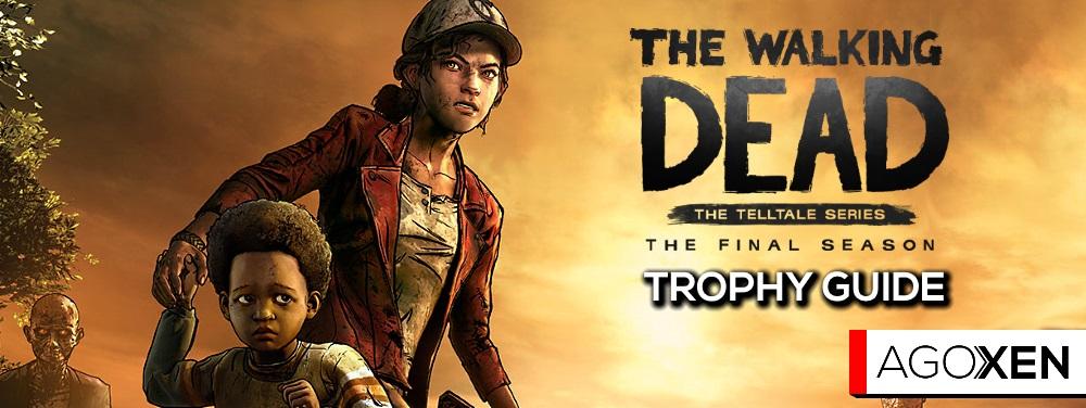 The Walking Dead: The Final Season Trophy Guide